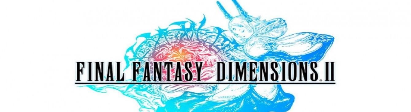 Annunciato l'arrivo di Final Fantasy Dimensions II