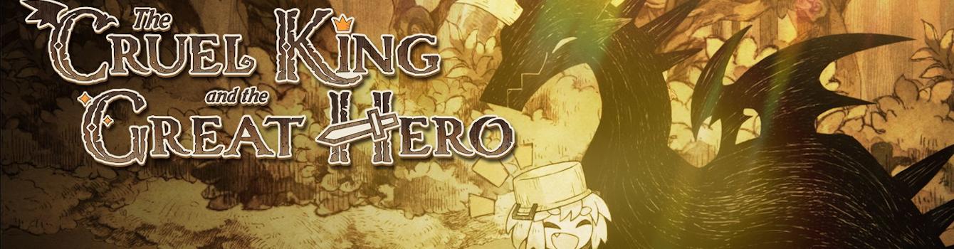 The Cruel King and the Great Hero annunciato per PS4 e Nintendo Switch